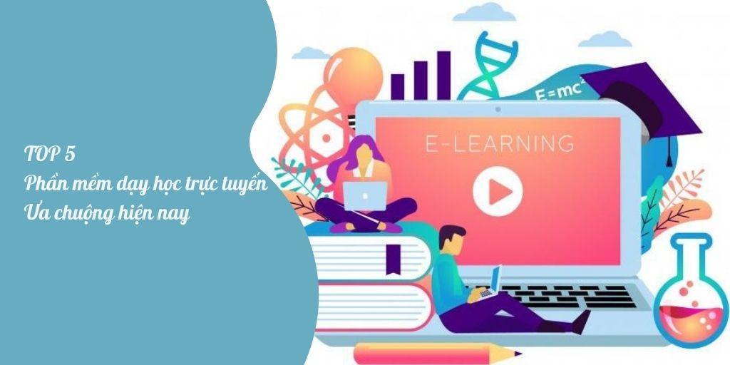 Top 5 phần mềm dạy học trực tuyện