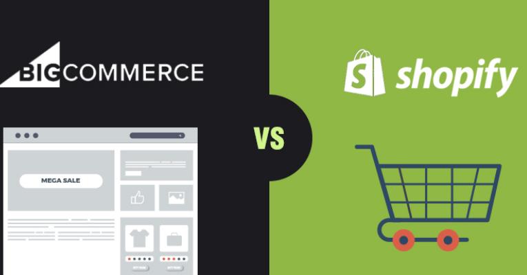 So sánh Bigcommerce và Shopify: Nên lựa chọn nền tảng nào